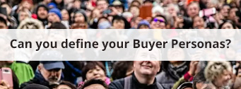 Can-you-define-your-Buyer-Personas?